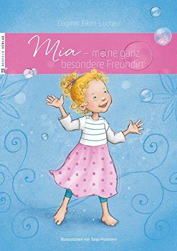 Mia - meine ganz besondere Freundin