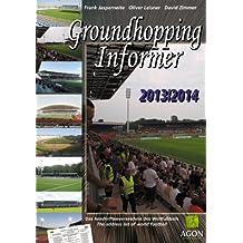 Groundhopping Informer 2013/2014