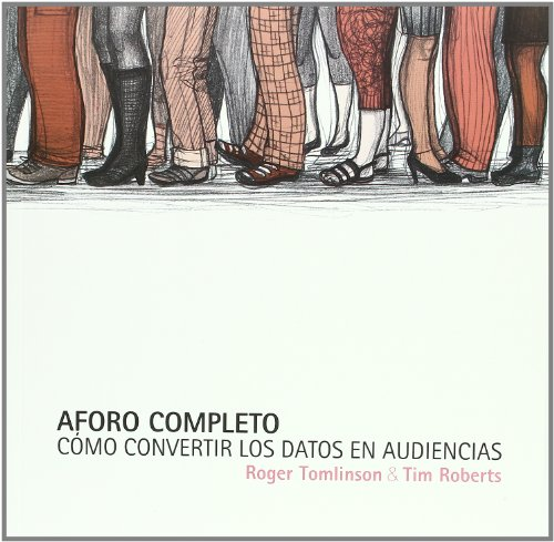 Aforo Completo (Marketing Cultural) por Roger Tomlinson