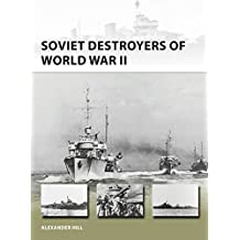 SOVIET DESTROYERS OF WWII (New Vanguard)