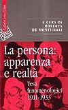 libro La persona: apparenza e realtà. Testi fenomenologici 1911-1933