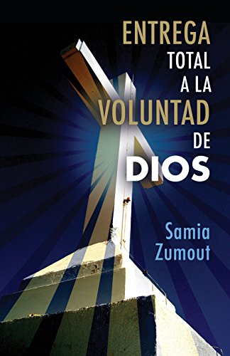 ENTREGA TOTAL A LA VOLUNTAD DE DIOS