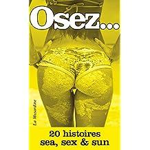 Osez 20 histoires sea, sex and sun