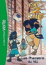 Foot 2 Rue 33 - Les Pharaons du Nil