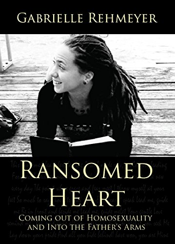 Book cover image for Ransomed Heart: Coming Out of Homosexuality and Into the Father's Arms