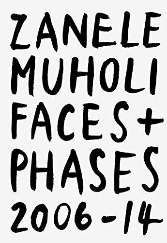 Zanele Muholi: Faces and Phases 2006-2014 par Zanele Muholi