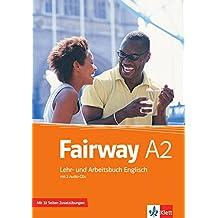 Fairway A2: Lehr- und Arbeitsbuch + Zusatzmaterial + 2 Audio-CDs