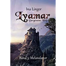 Lyamar - Vergessene Welt - Band 3: Melandanor