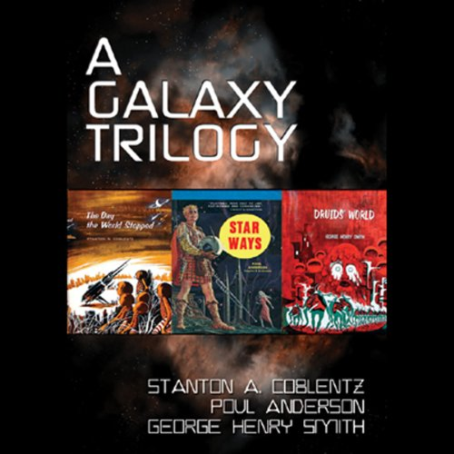 A Galaxy Trilogy, Vol. 1  Audiolibri