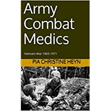 Army Combat Medics: Vietnam War 1965-1971 (English Edition)