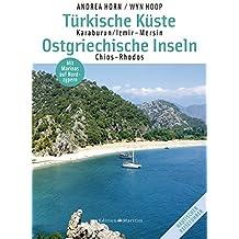 Türkische Küste/Ostgriechische Inseln: Karaburun/Izmir - Mersin ; Chios-Rhodos ; Mit Marinas auf Nordzypern