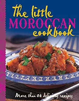 The Little Moroccan Cookbook by [Murdoch Books Test Kitchen]