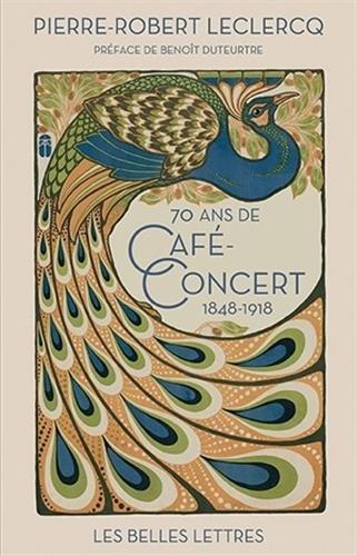 soixante-dix-ans-de-caf-concert-1848-1918