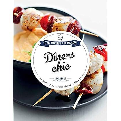 DINERS CHICS C EST MEILLEUR A LA MAISON