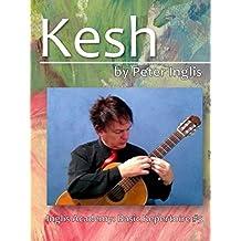 Kesh (Inglis Academy: Basic Repertoire Book 5) (English Edition)