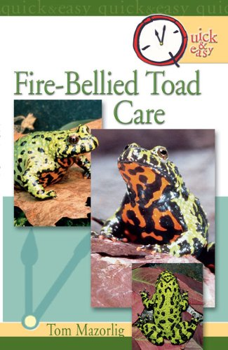 Quick & Easy Fire-Bellied Toad Care (English Edition) -