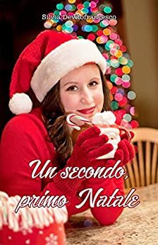 Un secondo, primo Natale (Italian Edition) by [Devitofrancesco, Silvia]