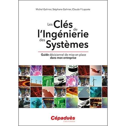 Les Clés de L'Ingénierie des Systèmes