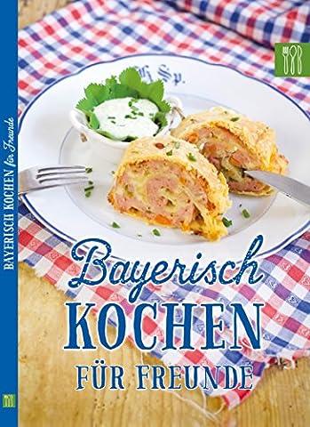 Bayerisch Kochen für