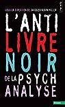 L'Anti-Livre noir de la psychanalyse par Miller