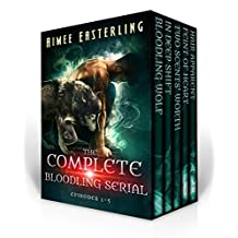 The Complete Bloodling Serial: Episodes 1-5 (A Wolf Rampant spinoff) (English Edition)