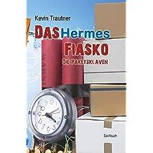 Das Hermes Fiasko