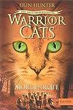 Warrior Cats - Die neue Prophezeiung. Morgenröte: II, Band 3