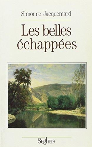 BELLES ECHAPPEES