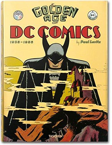 The Golden Age of DC Comics por Paul Levitz