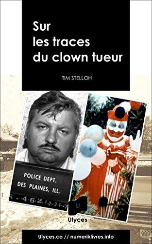 Sur les traces du clown tueur