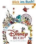 Das Disney Buch: Die magische Welt vo...