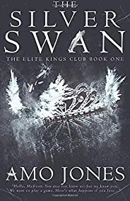 The Silver Swan (The Elite Kings Club)