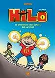 Hilo, Tome 01: Le garçon qui s'est écrasé sur la Terre
