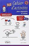 Anglais, Cahier d'activités pour apprendre et réviser : Activités basées sur les 5 compétences du CECRL, A1-A2