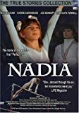 True Stories Collection: Nadia