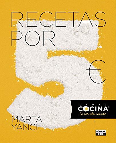 Recetas Por 5 Euros (GASTRONOMIA.) por Marta Yanci