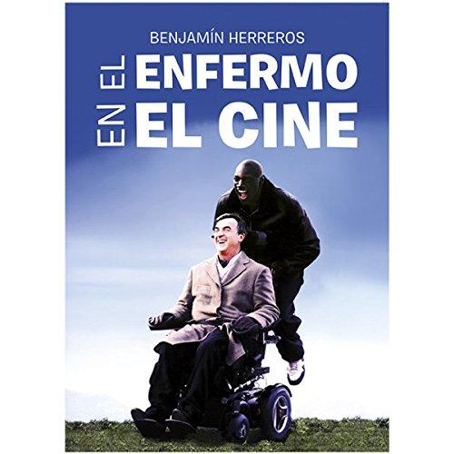 El enfermo en el cine por Benjamin Herreros Ruiz
