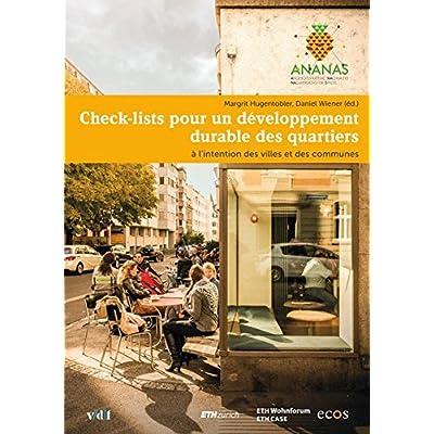 ANANAS: Check-lists pour un développement durable des quartiers: à l'intention des villes et des communes