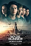 MAZE RUNNER : THE DEATH CURE – U.S Movie Wall Poster Print - 30CM X 43CM Brand New