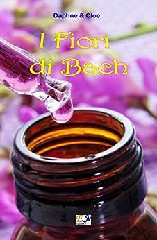 I Fiori di Bach di [Daphne and Cloe]