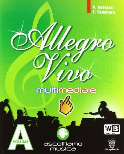 Allegro vivo multimediale. Per la Scuola media. Con espansione online: 1