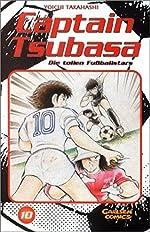Captain Tsubasa. Die tollen Fußballstars 10. de Yoichi Takahashi