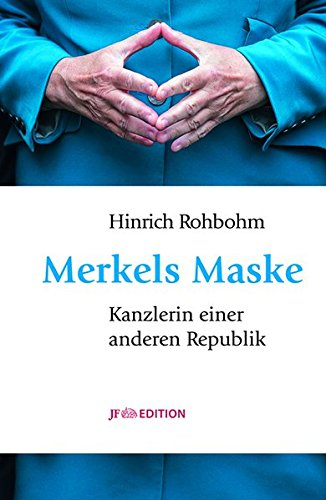 Amazon Kindle e-Bookstore Merkels Maske: Kanzlerin einer anderen Republik MOBI