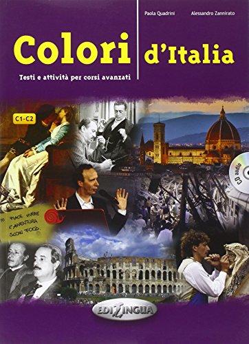 Colori d'Italia : Testi e attività per corsi avanzati (1CD audio)