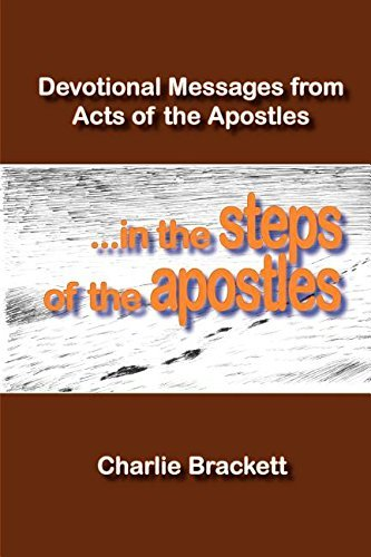 In the Steps of the Apostles by Charlie Brackett (2007-06-08)