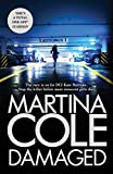 Damaged: the new Martina Cole bestseller featuring Kate Burrows