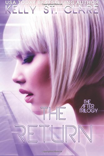 The Return: Volume 2 (The After Trilogy)