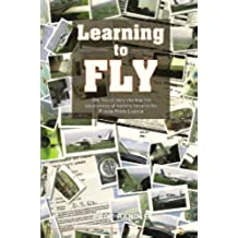 Learning To Fly (English Edition)