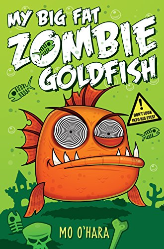 my-big-fat-zombie-goldfish-english-edition