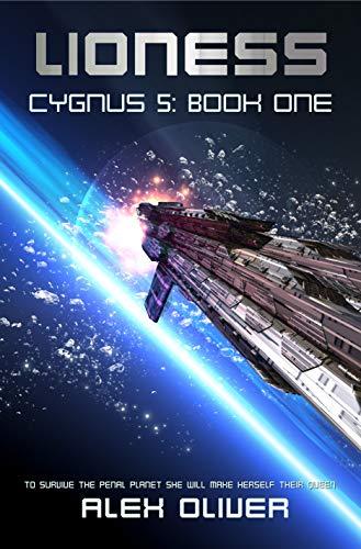 Lioness: Cygnus 5: Book One (Cygnus Five 1) book cover